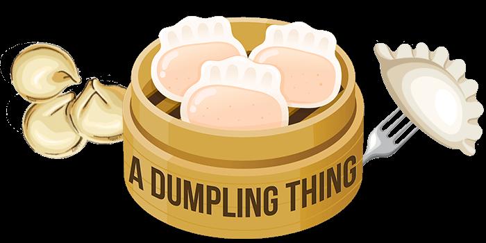 A Dumpling Thing